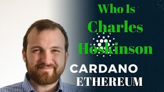 Ethereum vs Cardano (ADA) Who is Charles Hoskinson? in Hindi