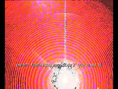 Marfa lights song dit du 3° type, chant 16