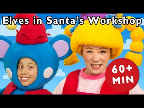 E Is for Elves | Elves in Santa's Workshop and More | Nursery Rhymes from Mother Goose Club!