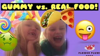 GUMMY FOOD vs. REAL FOOD CHALLENGE - Sour Patch Kids - Flower Plums Toys