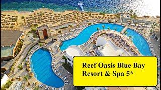 Reef Oasis Blue Bay Resort Spa 5