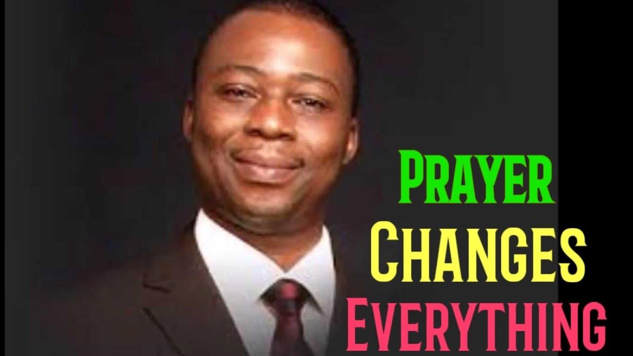 Download Prayer Changes Everything    Keep Praying    Dr Olukoya    MFM