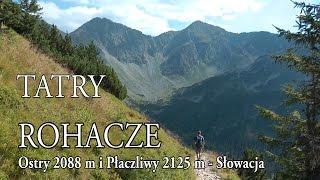 Tatry Zachodnie » Rohacze (Roháče) Doliną Smutną