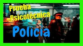 EXAMEN POLICÍA NACIONAL - PRUEBA PSICOTÉCNICA