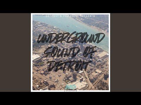 Underground Sound Of Detroit