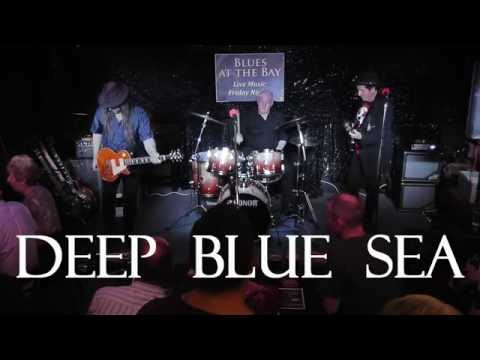 Deep Blue Sea, first set, Blues At The Bay