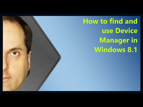 How To Find And Use Device Manager In Windows 8.1