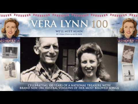 Dame Vera Lynn - 100 - We'll Meet Again (feat. Alfie Boe)