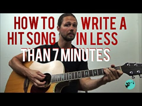 How to Write a Hit Song in Less Than 7 Minutes