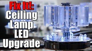 Fix It!: Ceiling Lamp LED Upgrade