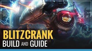 League of Legends - Blitzcrank Build and Guide