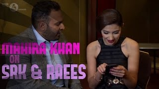 Mahira Khan reacts to the Raees first look
