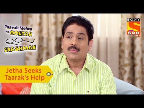 Your Favorite Character | Jethalal Seeks Taarak's Help | Taarak Mehta Ka Ooltah Chashmah