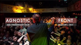 AGNOSTIC FRONT | MOSCOW | 2017 | 35th ANNIVERSARY TOUR