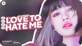 BLACKPINK - Love To Hate Me Line Distribution (Color Coded)
