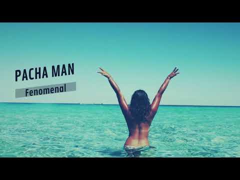 Pacha Man - Fenomenal (prod. by Style da Kid)