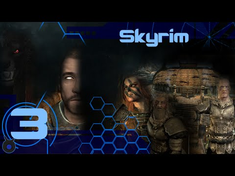 Let's Play Skyrim ▶ Chapter 2: Wolf ▶ Episode 3 - A Dead Companion