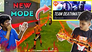 FreeFire || Playing New Team Deathmatch  Mode || Wtf Mode Ever  || Live Reaction || FUTURE UPDATE