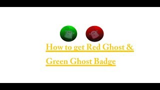 How to Get Red Ghost & Green Ghost Badge | ROBLOX Baldi's Basics 3D Morph RP
