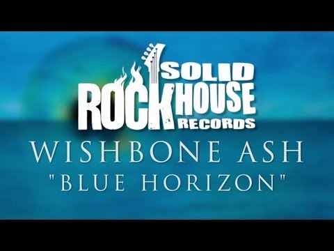 Wishbone Ash - Blue Horizon (Album Trailer)