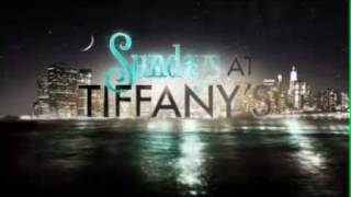 Sundays at Tiffany's - Extended Promo