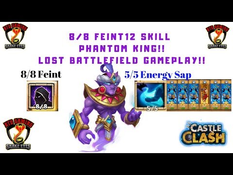8/8 Feint | 12 Skill | Phantom King | Lost Battlefield | Game Play | Castle Clash