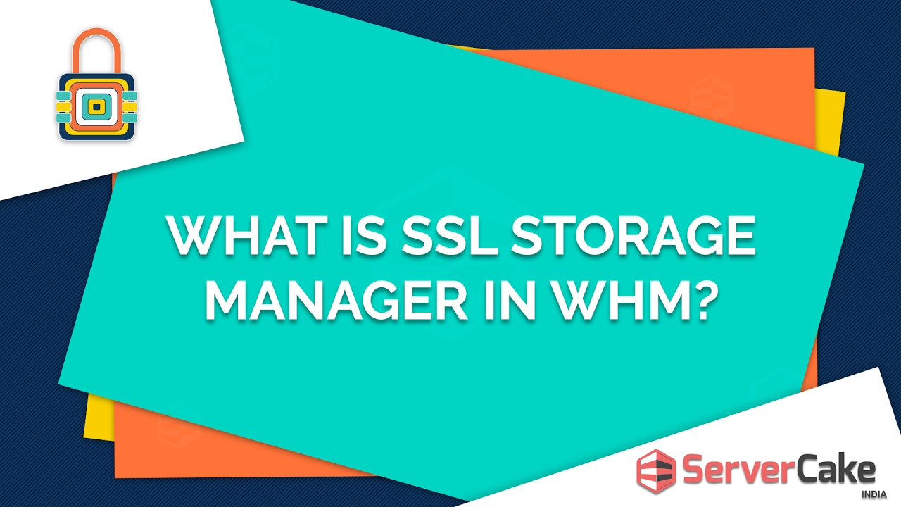 What is ssl storage manager in whm servercake india youtube what is ssl storage manager in whm servercake india xflitez Choice Image