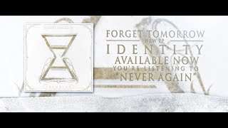 Forget Tomorrow - Never Again - Lyric Video (2014)