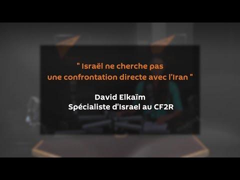 « Israël ne cherche pas une confrontation directe avec l'Iran »