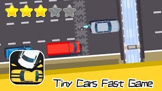 Tiny Cars: Fast Game Walkthrough Don't crash! Recommend index three stars