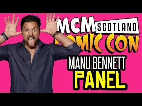 Manu Bennett Panel  MCM Expo Scotland Comic Con 2017  24092017  ONLY