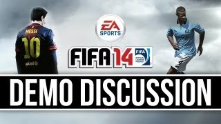 FIFA 14: Demo Gameplay - General Discussion! What do I think?