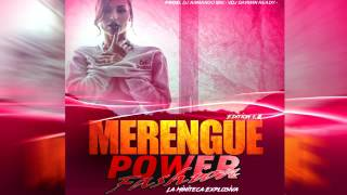 MERENGUE 2017 EDICION 1.0 POWER FASHION La Miniteca Explosiva