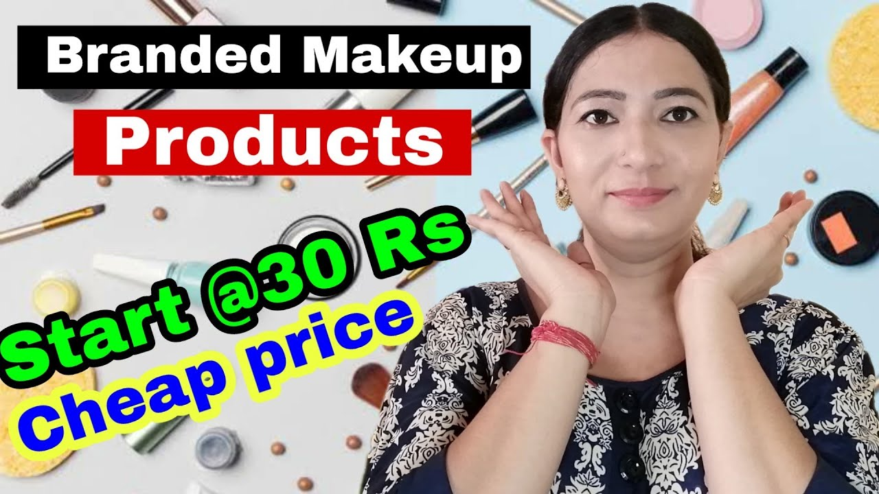 Branded makeup products in affordable price | makeup products in cheapest price | low price makeu