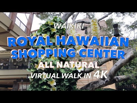 Royal Hawaiian Shopping Center 4/2/2018 [4K] Waikiki