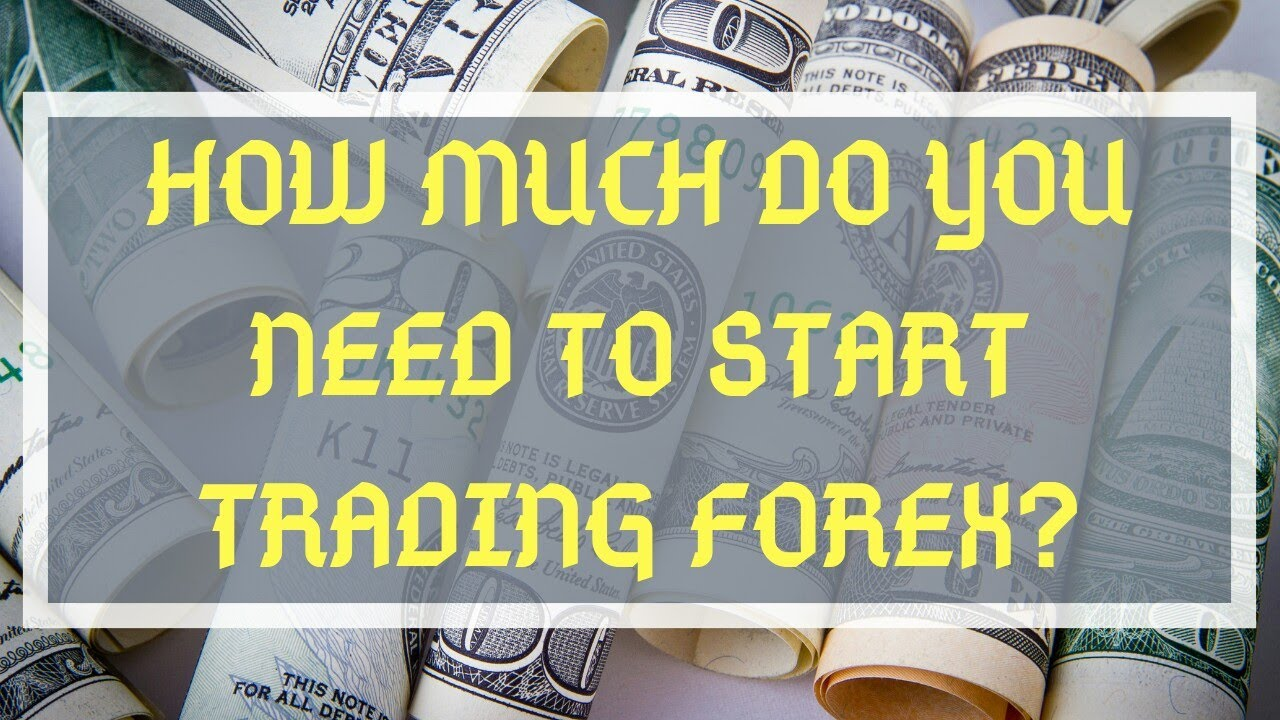 How do you start forex trading