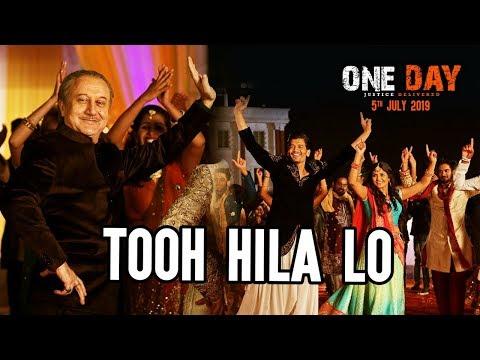 Tooh Hila Lo Song   One Day: Justice Delivered   Anupam Kher, Esha G, Kumud M   Divya K,Farhad,Tia B