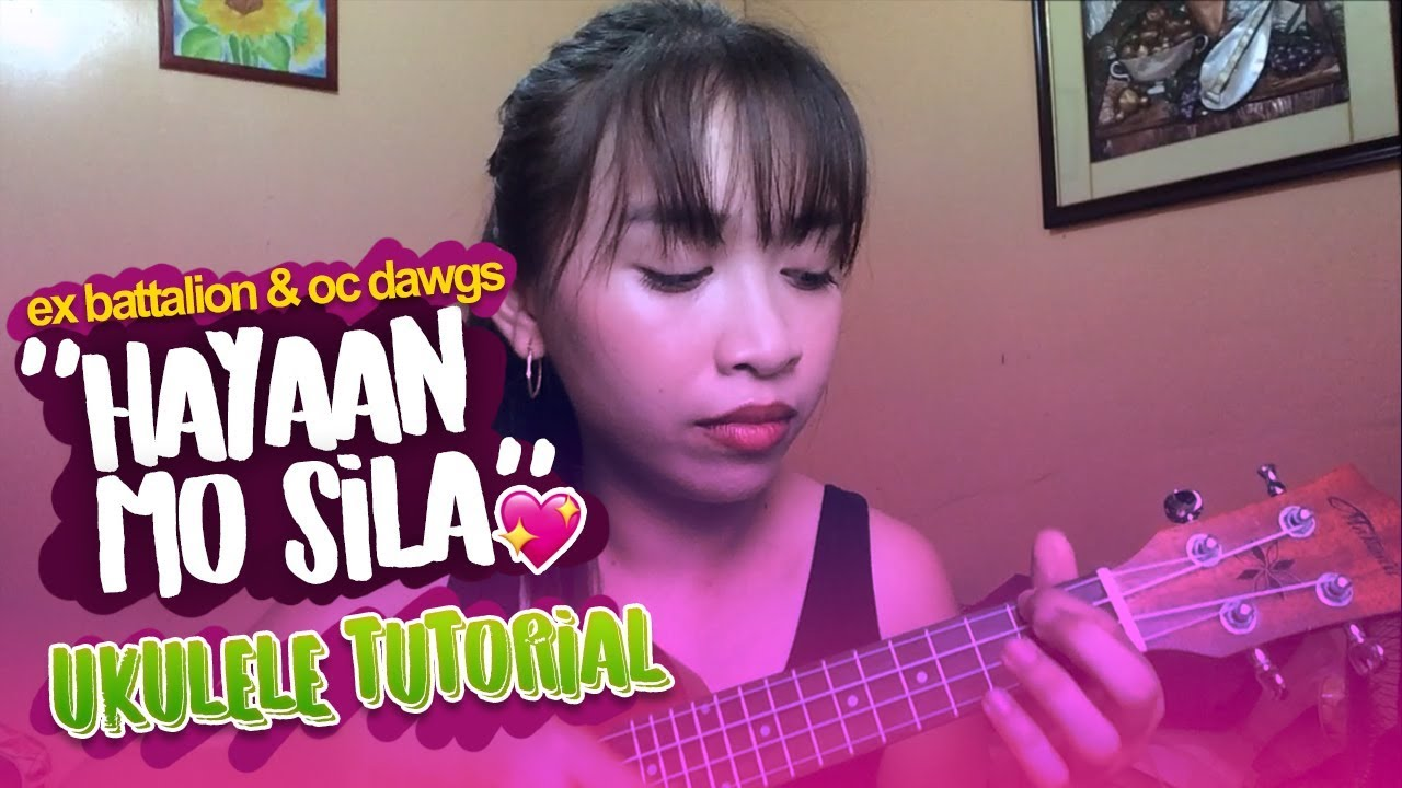 Hayaan mo sila ex battalion ukulele tutorial jaytee taquiso hayaan mo sila ex battalion ukulele tutorial jaytee taquiso hexwebz Image collections