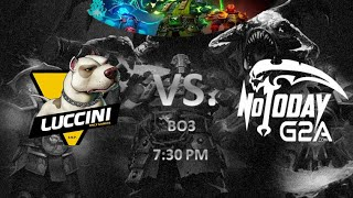 [En Vivo] Not Today vs Luccini BO3