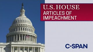 U.s. House: Debate & Vote On Articles Of Impeachment