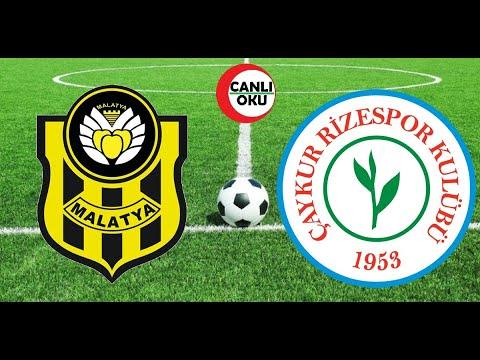 Yeni Malatyaspor - Çaykur Rizespor