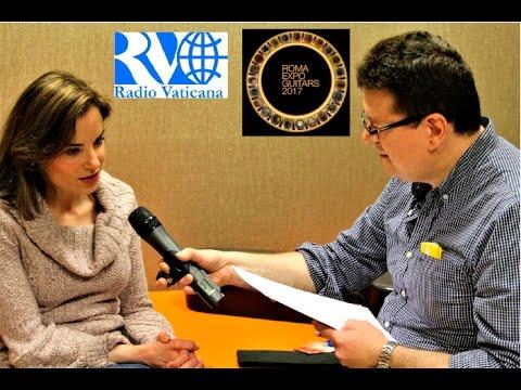 Roma Expo Guitars 2017 e Ana Vidovic a Radio Vaticana, puntata 1