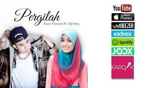 Ainan Tasneem ft. Alif Sleeq - Pergilah (versi promo) mp3 Full & Lirik