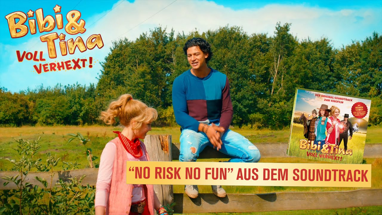 BIBI & TINA 2 VOLL VERHEXT NO RISK NO FUN fizielles Musikvideo