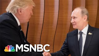 'The Worst Possible Way To Walk Into' A Vladmir Putin Summit | Morning Joe | MSNBC