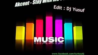 Dj Yusuf vs. Akcent - Stay With Me  ( Club Mix )