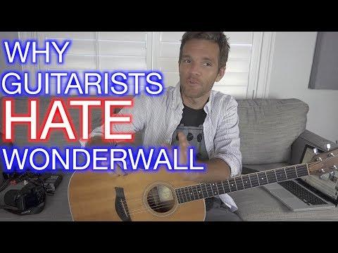 Why Guitarists Hate Wonderwall