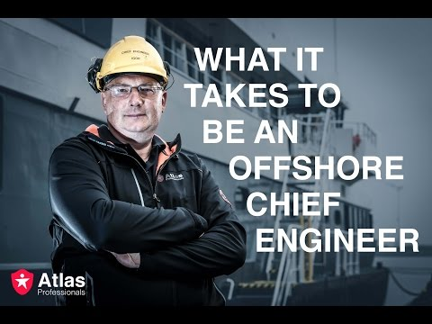 What it takes to be a Chief Engineer | Atlas Professionals