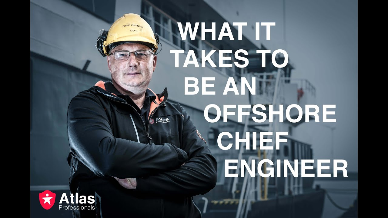 What it takes to be a chief engineer atlas professionals for I need an engineer