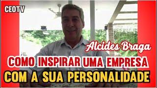 Liderança Empresarial - Alcides Braga - Parte 2